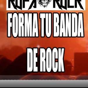 Cómo formar una banda de Rock y tener ÉXITO