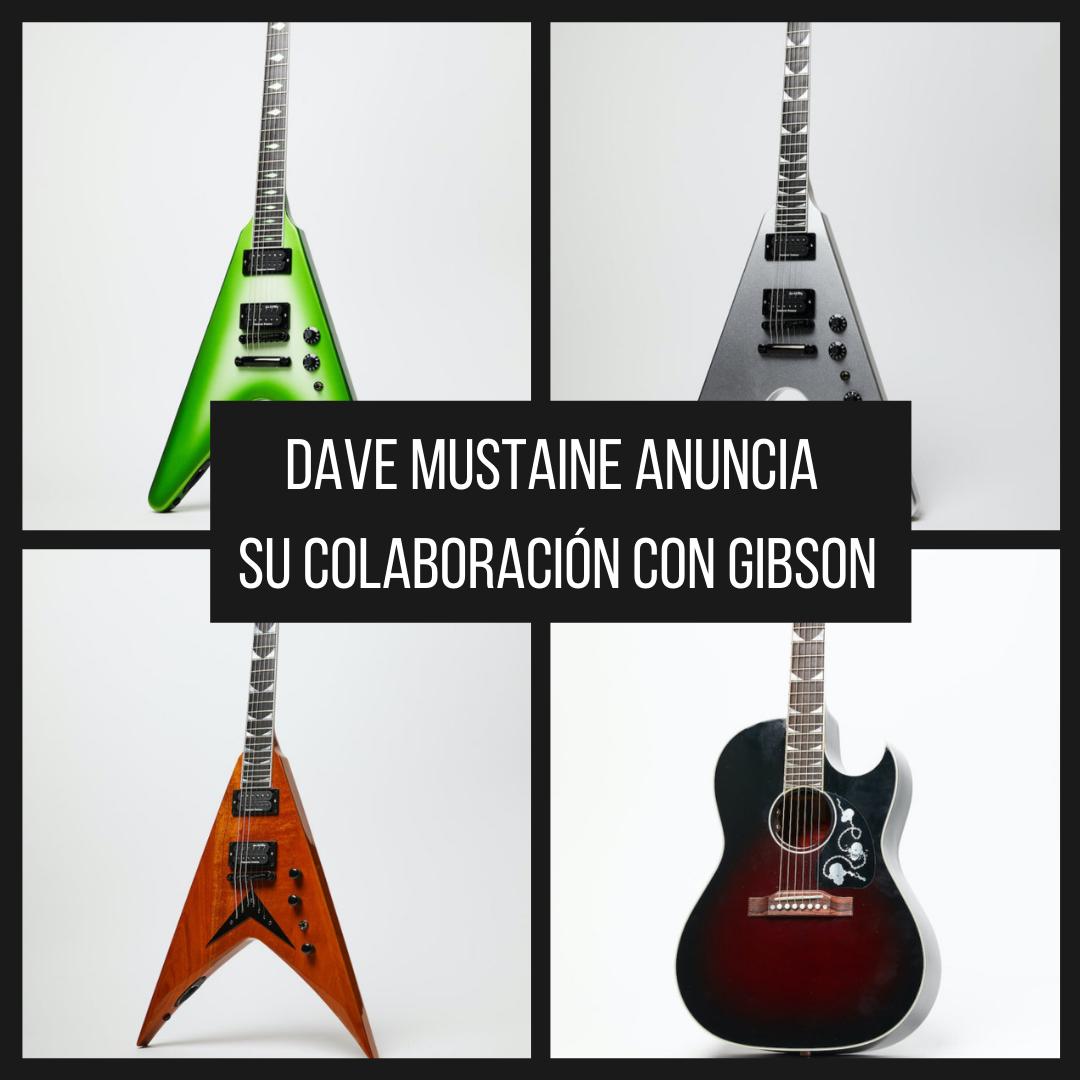 Dave Mustaine, de Megadeth, vuelve a cambiar de compañía de guitarras, comienza su colaboración con Gibson. En el pasado hizo modelos de con las firmas: Jackson, ESP, y Dean. Pero a partir de ahora, está con Gibson.